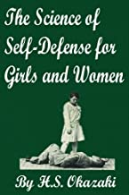 The Science of Self Defense for Girls and Women