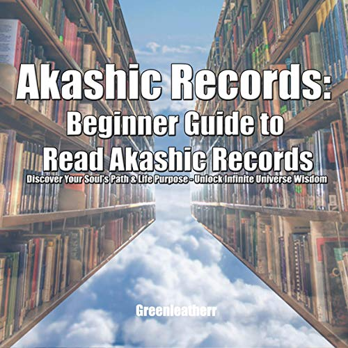 Akashic Records Audiobook By Greenleatherr cover art