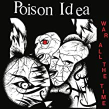 poison idea war all the time
