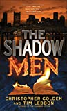Christopher Golden and Tim Lebbon The Shadow Men