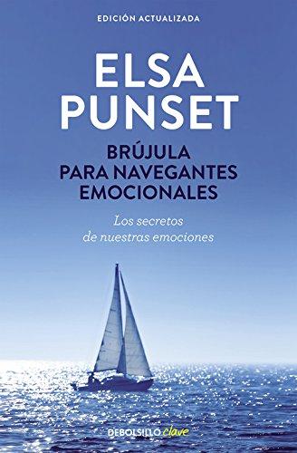 Brújula para navegantes emocionales (nueva edición revisada) (Clave)