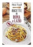 Ricette di Roma e del Lazio: la Cucina Romana e Laziale
