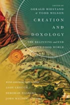 Creation and Doxology: The Beginning and End of God's Good World (Center for Pastor Theologians Series)