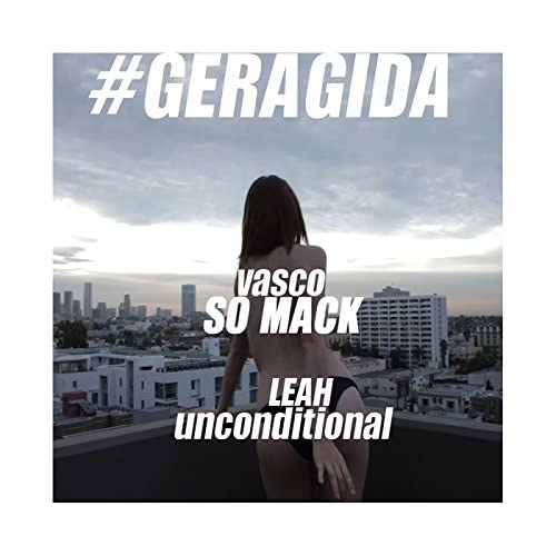 vasco, Leah & GERAGIDA