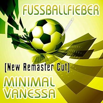 Fussballfieber (New Remaster Cut)