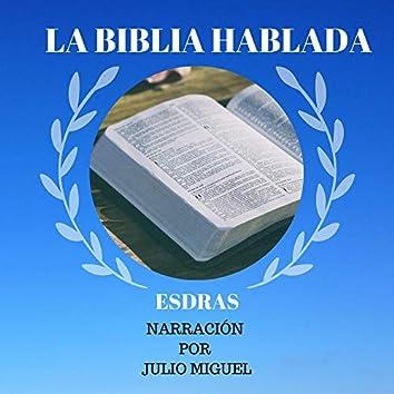La Biblia Hablada: Esdras