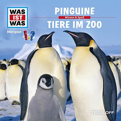 Pinguine / Tiere im Zoo (Was ist Was 28) Titelbild