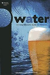 Couverture livre sur l'eau de brassage Brewing Elements Serie - Water: A Comprehensive Guide for Brewers