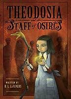 Theodosia and the Staff of Osiris (The Theodosia Series)