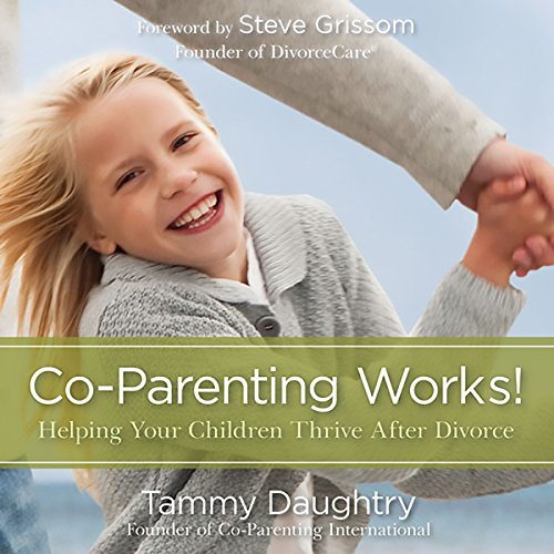 Co-Parenting Works! audiobook cover art
