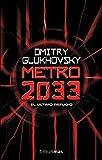 Metro 2033 (Biblioteca Dmitry Glukhovsky)