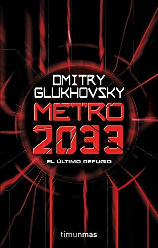 Metro 2033 (Biblioteca Dmitry Glukh…