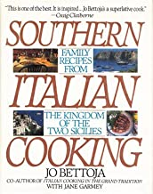 Southern Italian Cooking: Family Recipes from the Kingdom of the Two Sicilies