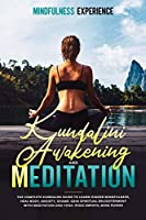 Kundalini Awakening and Meditation