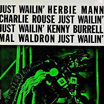 Just Wailin' (Remastered)