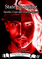 State Snooping: Spooks, Cops and Double Agents (Bristol Radical Pamphleteer)
