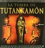 La tumba de Tutankamón: Descubre los secretos y los tesoros del antiguo egipto (Albumes Deluxe)