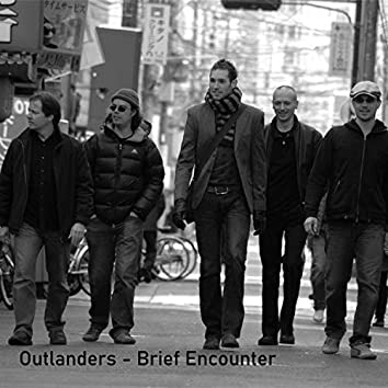 Brief Encounter (feat. Kevin Rees, Craig Baron, Michael Fichtinger, Philip Mclean, Adam Fletcher)