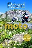 52 road-trips à moto en France