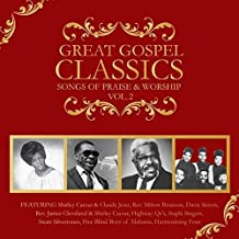 Great Gospel Classics: Songs Of Praise & Worship Volume 2 by Sonorous Entertainment (2014-01-01)