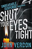Shut Your Eyes Tight by John Verdon(1905-07-03)