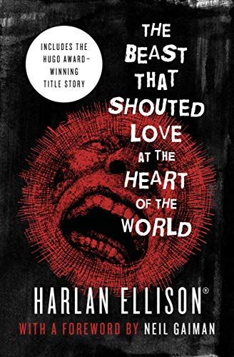 The Beast That Shouted Love at the Heart of the World: Stories (English Edition)