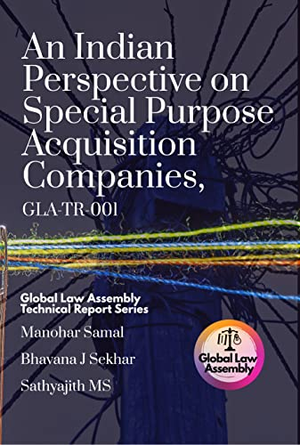 An Indian Perspective on Special Purpose Acquisition Companies, GLA-TR-001 (English Edition)