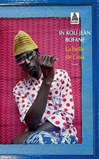 La Belle de Casa par In Koli Jean Bofane