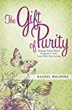 The Gift of Purity