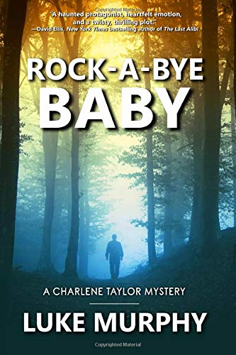Rock-A-Bye Baby (A Charlene Taylor Mystery)
