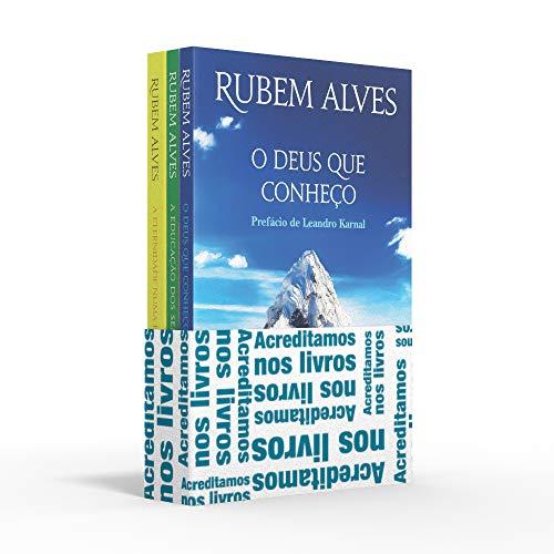 Coletânea Rubem Alves (kit 01) - Acreditamos nos livros: O Deus que conheço / A educação dos sentidos / A eternidade numa hora