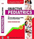 Objective Pediatrics for All india (Neet pattern), Aiims, PGI and JIPMER PGMEE
