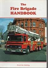 The Fire Brigade Handbook (Fire Brigade Handbooks)