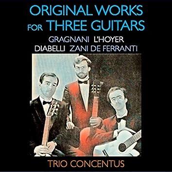 Gragnani, L'Hoyer, Diabelli, Zani de Ferranti: Original Works for Three Guitars