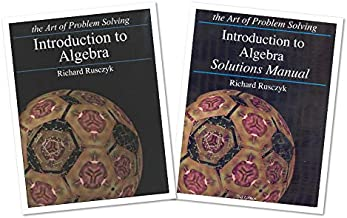 Art of Problem Solving: Introduction to Algebra Books Set (2 Books) - Introduction to Algebra Text, Introduction to Algebra Solutions Manual