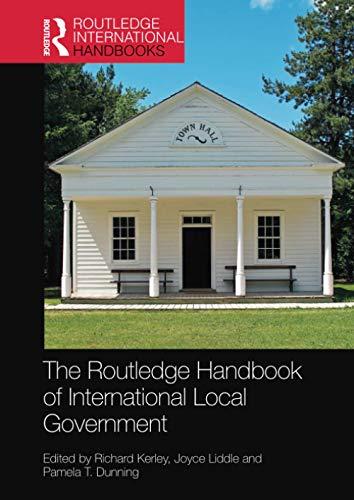 The Routledge Handbook of International Local Government (Routledge International Handbooks)