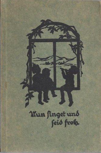 Nun singet und seid froh! Liederbuch, hrsg. vom Deutschen Verband Evangelischer Erholungsheime und Heilstätten für Kinder u. Jugendliche. Buchschmuck v. Renate Drude.