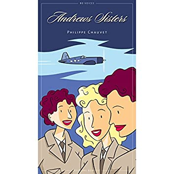 BD Music Presents The Andrews Sisters