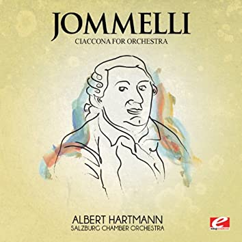 Jommelli: Ciaccona for Orchestra (Digitally Remastered)