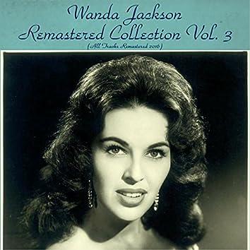 Wanda Jackson Remastered Collection Vol. 3 (All Tracks Remastered 2016)