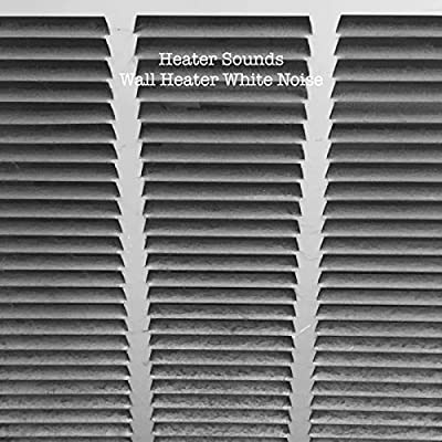 Wall Heater White Noise