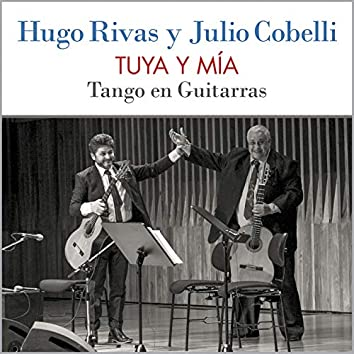 Tuya y Mía: Tango en Guitarras