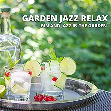 Gin and Jazz in the Garden