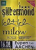 Silbermond - Ich+Ich - Eupen 2009 Konzert-Poster A1