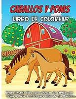 Caballos Y Ponis Libro De Colorear: Libro de colorear para niños de 4 a 8 años