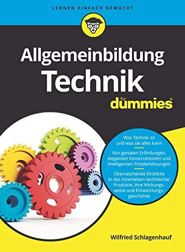 Allgemeinbildung Technik für Dummies