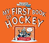 My First Book of Hockey: A Rookie Book: A Rookie Book (a Sports Illustrated Kids Book) (Sports Illustrated Kids Rookie Books) - Editors of Sports Illustrated for Kids