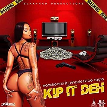 Kip It Deh - Single