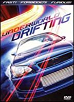 Underworld Drifting: California Drifting & Tuners [DVD]