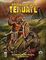 Adventures in Tehuatl 5e